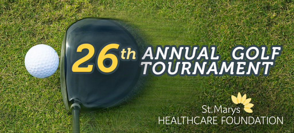 St Marys Healthcare Foundation 26th Annual Golf Tournament